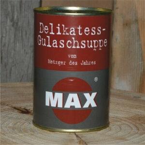 Gulaschsuppe in der Dose, Metzgerei Max