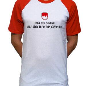 T-Shirt - ...halt dich fern vom Gwerch